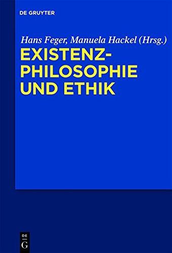 9783110331110: Existenzphilosophie Und Ethik