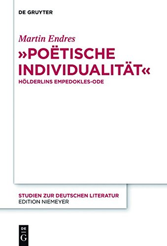 9783110331349: Poetische Individualitat Holderlins Empedokles-Ode (Studien Zur Deutschen Literatur)