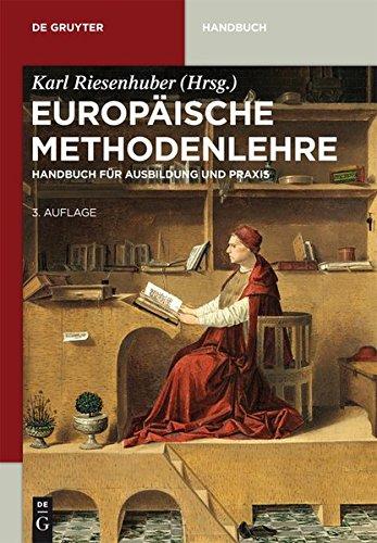 9783110332087: Europaische Methodenlehre: Handbuch Fur Ausbildung Und Praxis (de Gruyter Handbuch)
