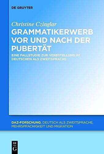 9783110332612: Grammatikerwerb VOR Und Nach Der Pubertat: Eine Fallstudie Zur Verbstellung Im Deutschen ALS Zweitsprache (Daz-Forschung [Daz-For])