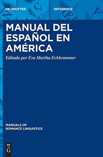 9783110332780: Manual del espanol en America (Manuals of Romance Linguistics)