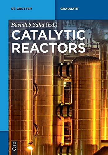 9783110332964: Catalytic Reactors (De Gruyter Textbook)
