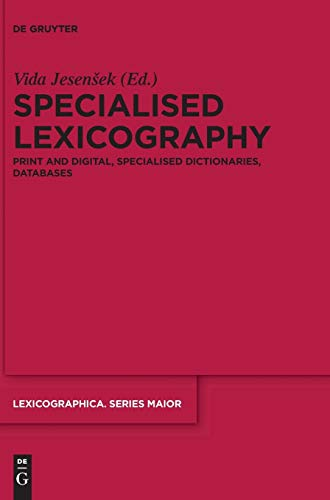 9783110333381: Specialised Lexicography (Lexicographica. Series Maior)