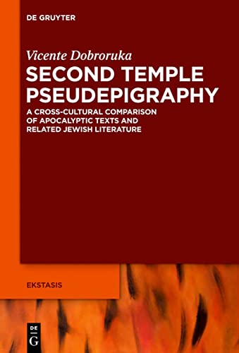 9783110333541: Second Temple Pseudepigraphy (Ekstasis, Religious Experience from antiquity to the Middle Ages)