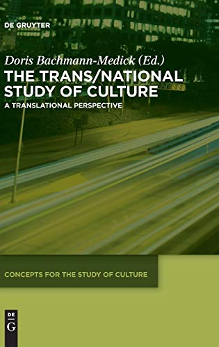 9783110333695: The Trans/National Study of Culture (Concepts for the Study of Culture)