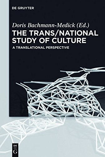 9783110333817: The Trans/National Study of Culture: A Translational Perspective (Concepts for the Study of Culture (CSC))
