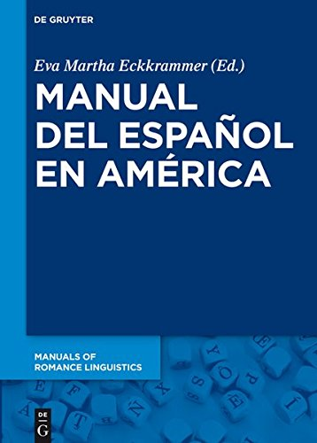 9783110334852: Manual del Espanol En America (Manuals of Romance Linguistics)