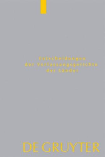 Entscheidungen der Verfassungsgerichte der Länder (LVerfGE) Band 22. Baden-Württemberg, ...