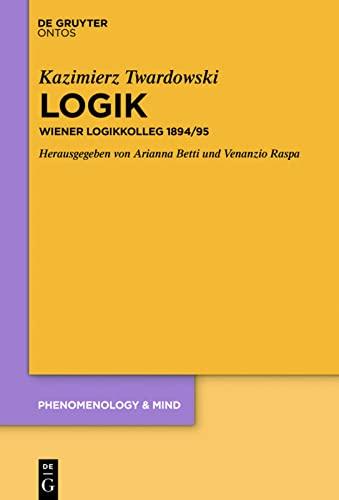 9783110335040: Logik: Wiener Logikkolleg 1894/95