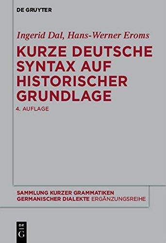9783110335170: Kurze Deutsche Syntax Auf Historischer Grundlage (Sammlung Kurzer Grammatiken Germanischer Dialekte. B: Erganz) (German Edition)