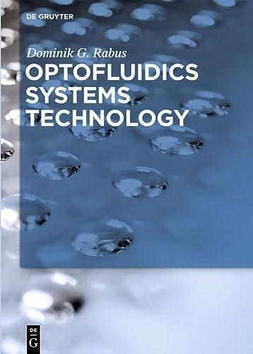 9783110336023: Optofluidics Systems Technology