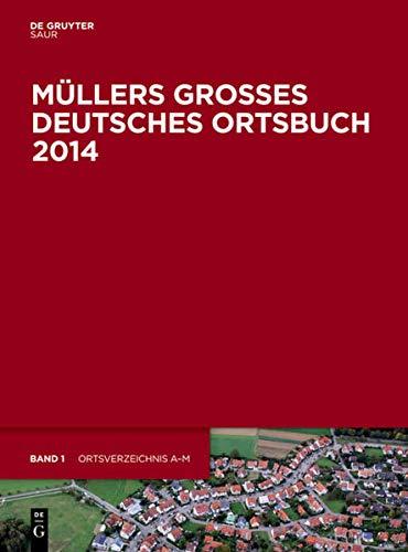 Müllers Großes Deutsches Ortsbuch 2014 / 2 Bände