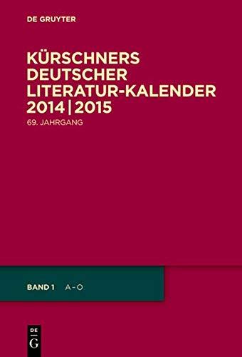 9783110337143: Kurschners Deutscher Literatur-kalender 2014/2015