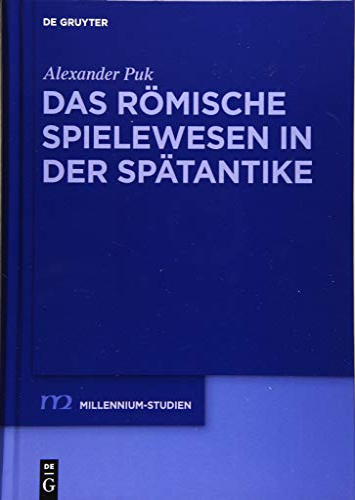9783110337457: Das Romische Spielewesen in Der Spatantike (Millennium-Studien) (German Edition)
