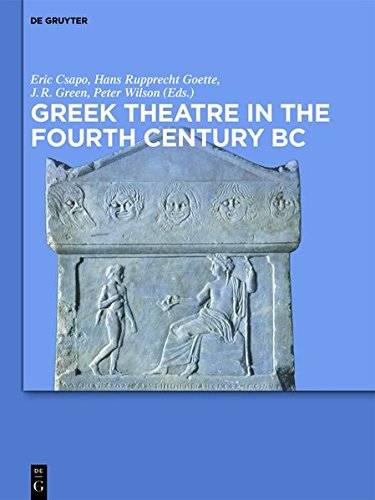 9783110337563: Greek Theatre in the Fourth Century BC