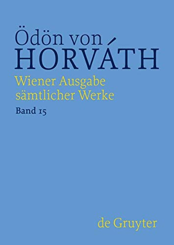 Wiener Ausgabe sämtlicher Werke Jugend ohne Gott: Ödön von Horvath
