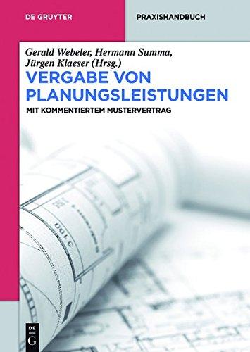 9783110337815: Vergabe Von Planungsleistungen: Mit Kommentiertem Mustervertrag