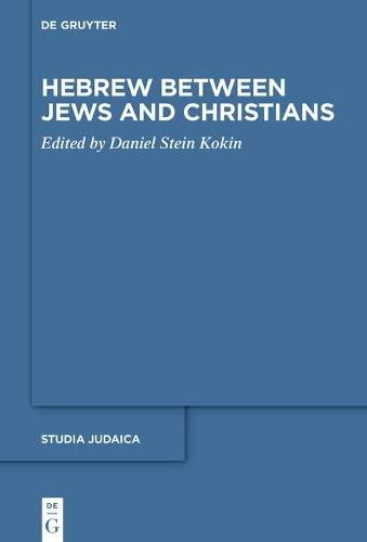 9783110338638: Hebrew Between Jews and Christians (Studia Judaica)