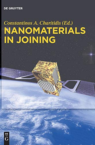9783110339604: Nanomaterials in Joining