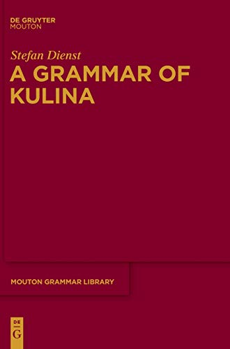 9783110339680: A Grammar of Kulina (Mouton Grammar Library [Mgl])