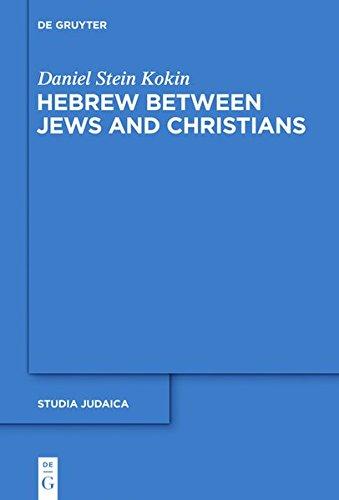 9783110339833: Hebrew Between Jews and Christians (Studia Judaica)