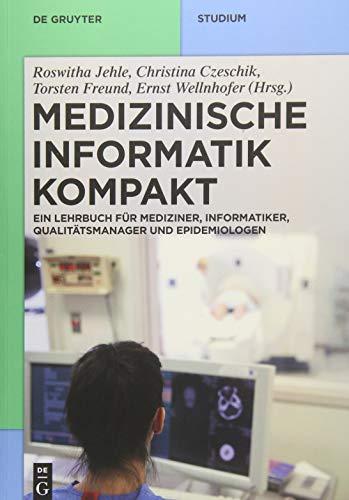 Medizinische Informatik kompakt: Roswitha Jehle