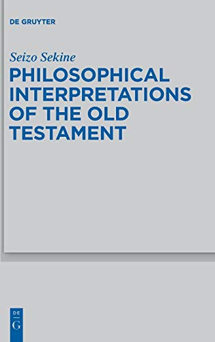 9783110340150: Philosophical Interpretation of the Old Testament