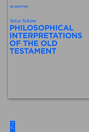 9783110340778: Philosophical Interpretations of the Old Testament