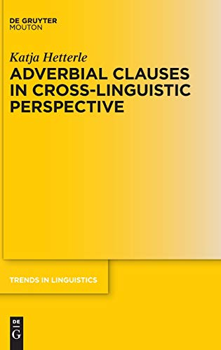 9783110342604: Adverbial Clauses in Cross-Linguistic Perspective