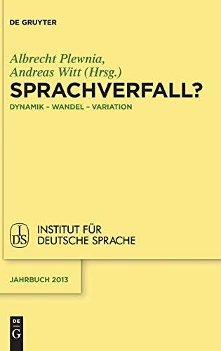 9783110342918: Sprachverfall?: Dynamik - Wandel - Variation (Jahrbuch Des Instituts Fur Deutsche Sprache)
