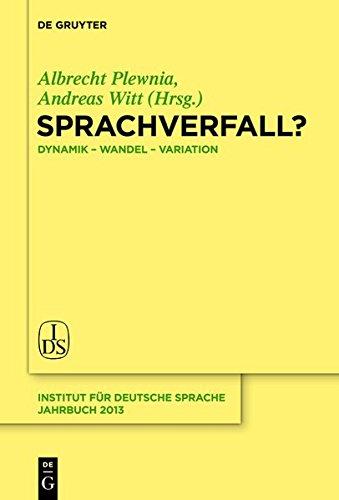 9783110343014: Sprachverfall? Dynamik Wandel Variation (Jahrbuch Des Instituts Fur Deutsche Sprache)
