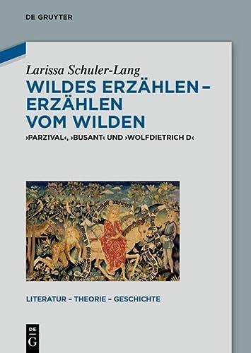 Wildes Erzählen - Erzählen vom Wilden: Larissa Schuler-Lang