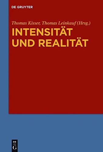 9783110345155: Intensitat Und Realitat: Systematische Analysen Zur Problemgeschichte Von Gradualitat, Intensitat Und Quantitativer Differenz in Ontologie Und