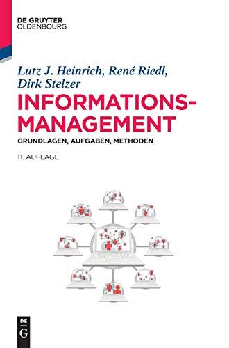 9783110346640: Informationsmanagement: Grundlagen, Aufgaben, Methoden