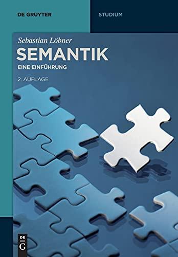 9783110348156: Semantik: Eine Einführung (de Gruyter Studienbuch)