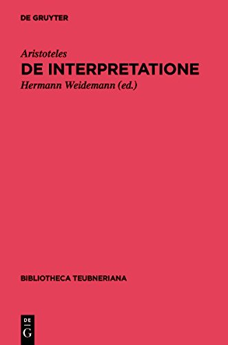 9783110349054: De interpretatione: (Peri hermeneias) (Bibliotheca Scriptorum Graecorum Et Romanorum Teubneriana)