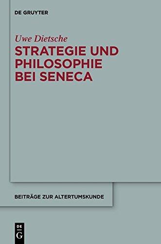 """9783110349115: Strategie Und Philosophie Bei Seneca: Untersuchungen Zur Therapeutischen Technik in Den """"Epistulae Morales"""" (Beitrage Zur Altertumskunde)"""