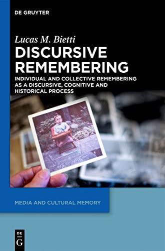 9783110350173: Discursive Remembering (Media and Cultural Memory / Medien Und Kulturelle Erinnerung)