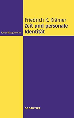 9783110351491: Zeit Und Personale Identit�t (Ideen & Argumente)