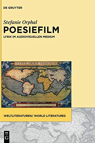 9783110351620: Poesiefilm: Lyrik im audiovisuellen Medium (WeltLiteraturen / World Literatures)