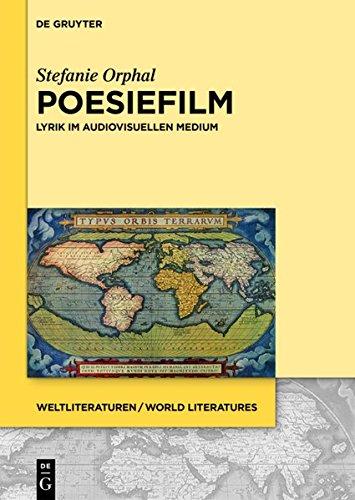 9783110351682: Poesiefilm: Lyrik Im Audiovisuellen Medium (Weltliteraturen / World Literatures)
