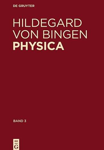 9783110353167: 3: Physica: Liber Subtilitatum Diversarum Naturarum Creaturarum: Kommentiertes Register Der Deutschen Wörter / Index of German Words With Commentary