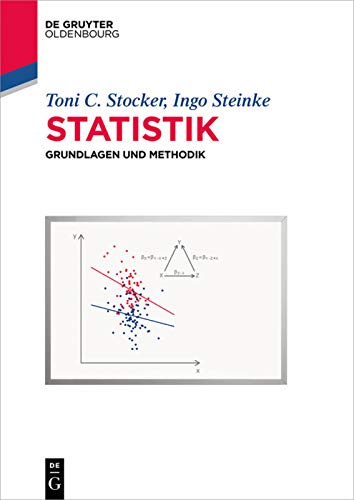 9783110353884: Statistik: Grundlagen und Methodik (De Gruyter Studium)