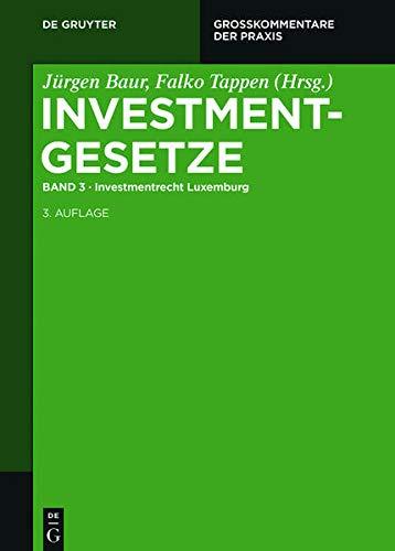 Investmentgesetze. Band 3: J�rgen Baur