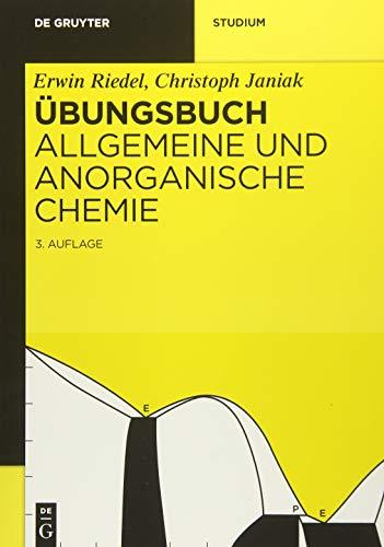9783110355178: Übungsbuch: Allgemeine und Anorganische Chemie (de Gruyter Studium)