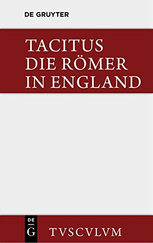 9783110355628: Die Romer in England: Originaltexte Mit Deutscher Ubertragung (Sammlung Tusculum) (German Edition)