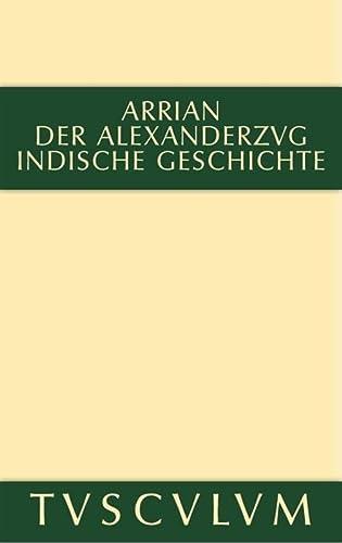 9783110356021: Der Alexanderzug (Sammlung Tusculum)