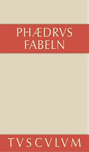 9783110356076: Fabeln: Lateinisch-Deutsch (Sammlung Tusculum) (German Edition)