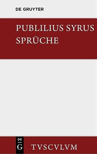 9783110356120: Die Spruche: Lateinisch - Deutsch (Sammlung Tusculum) (German Edition)