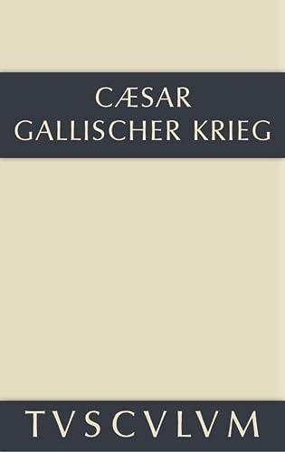 9783110356199: Bellum Gallicum / Der gallische Krieg: Lateinisch-deutsch (Sammlung Tusculum)